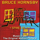 Bruce Hornsby: Red Hook Summer [Music from the Original Motion Picture]
