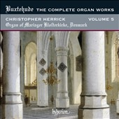 Buxtehude: The Complete Organ Works, Vol. 5 / Christopher Herrick, organ