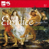 Jacapo Peri: L'Euridice, opera / Nerina Santini, Rodolfo Faroli, Adele Bona