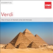 Essential Verdi - Over 2 hours of dramatic arias and choruses