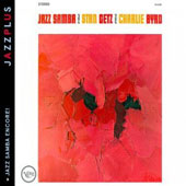 Stan Getz (Sax)/Charlie Byrd: Jazz Samba/Jazz Samba Encore!