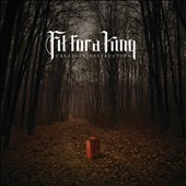 Fit for a King: Creation/Destruction