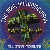 The Dixie Hummingbirds: Music In the Air: All Star Tribute *