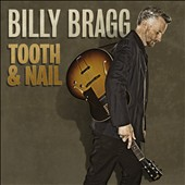 Billy Bragg: Tooth & Nail [Digipak]