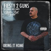 Fiesty 2 Guns: Bring It Home [PA]