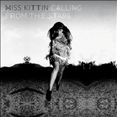 Miss Kittin: Calling from the Stars [Digipak] *