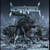 Death Angel: The  Dream Calls for Blood *
