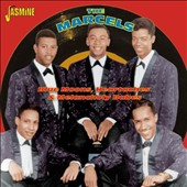 The Marcels (Doo Wop): Blue Moons, Heartaches and Melancholy Babes