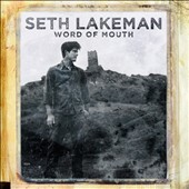 Seth Lakeman: Word of Mouth [Digipak] *