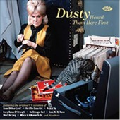 Various Artists: Dusty Heard Them Here First
