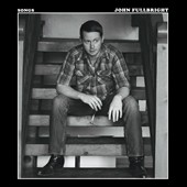 John Fullbright: Songs [Digipak] *