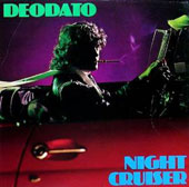 Deodato: Night Cruiser
