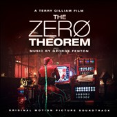 George Fenton: The Zero Theorem [Original Motion Picture Soundtrack]