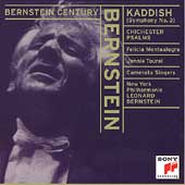 Bernstein Century - Kaddish, Chichester Psalms