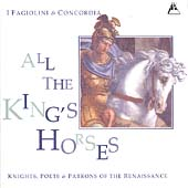 All the King's Horses / I Fagiolini, Concordia