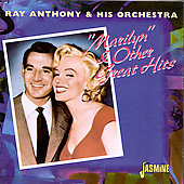 Ray Anthony/Ray Anthony & His Orchestra: Marilyn & Other Great Hits