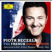 The French Collection - opera arias by Berlioz, Gounod, Massenet, Verdi / Piotr Beczala, tenor with Diana Damrau, soprano