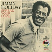 Jimmy Holiday: Spread Your Love: The Complete Minit Singles 1966-1970 *