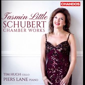 Schubert: Chamber Works - Sonatas for Violin nos 1-3; D.574; 'Arpeggione' Sonata; Fantasie, D.934 et al. / Tasmin Little, violin; Tim Hugh, cello; Piers Lane, piano