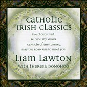 Liam Lawton: Catholic Irish Classics