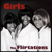 The Flirtations: Girls