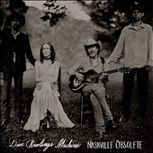 David Rawlings/Dave Rawlings Machine: Nashville Obsolete