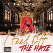 Cet-Distic: I Feed off the Hate