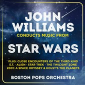John Williams Conducts Music From Star Wars, plus E.T., Star Trek, The Twilight Zone, 2001 & Holst's The Planets / Boston Pops [2 CDs]