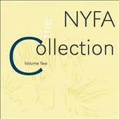 The NYFA Collection, Vol. 2 - works by contemporary U.S. composers Laura Andel, John Bacon, Svjetlana Bukvich, Frank Carlberg et al. / various artists