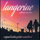 Original Soundtrack: Tangerine [Original Motion Picture Soundtrack]