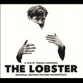 Original Soundtrack: The Lobster [Original Motion Picture Soundtrack] [Digipak]