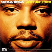 Norman Brown (Guitar): After the Storm