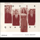 Dover Quartet Plays Mozart -