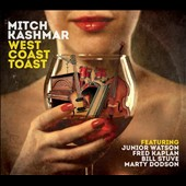 Mitch Kashmar: West Coast Toast