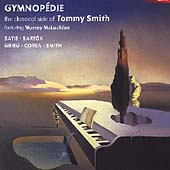 Gymnop&eacute;die - The Classical Side of Tommy Smith