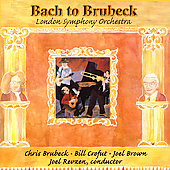 Bach to Brubeck / Brubeck, Crofut, Brown, Revzen, London SO