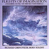 Flights of Imagination - Chamber Music of Steven Winteregg