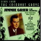 Jimmie Grier: Echoes from the Cocoanut Grove
