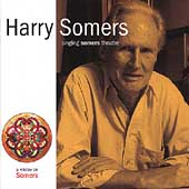 Harry Somers - Singing Somers Theatre