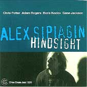 Alex Sipiagin: Hindsight