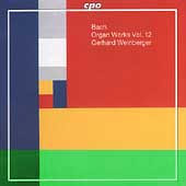 Bach: Organ Works Vol 12 / Gerhard Weinberger