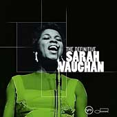Sarah Vaughan: The Definitive Sarah Vaughan
