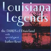 Dukes of Dixieland: Louisiana Legends