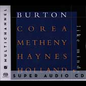 Chick Corea/Dave Holland (Bass)/Gary Burton (Vibes)/Pat Metheny/Roy Haynes: Like Minds