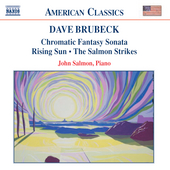 Brubeck: Chromatic Fantasy Sonata, etc / John Salmon