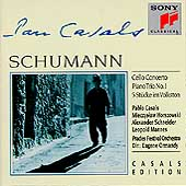 Casals Edition - Schumann: Cello Concerto, Piano Trio no 1
