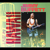 Jimmy Buffett: Live in Hawaii