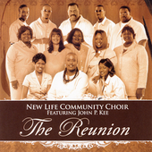 New Life Community Choir: The Reunion
