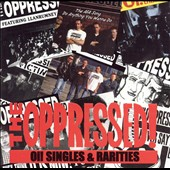The Oppressed: Oi! Singles and Rarities