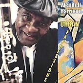 Wendell Harrison: Urban Expressions